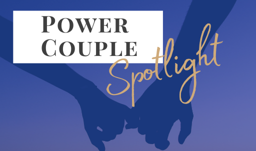 Case Study: Power Couple Spotlight